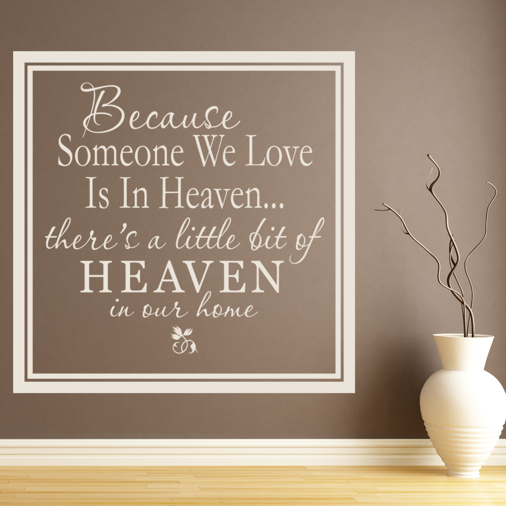 Wallpaper For Girls Room Uk Because Someone We Love Is In Heaven Wall Stickers