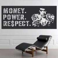Money power respect Wall Sticker Scarface Wall Art