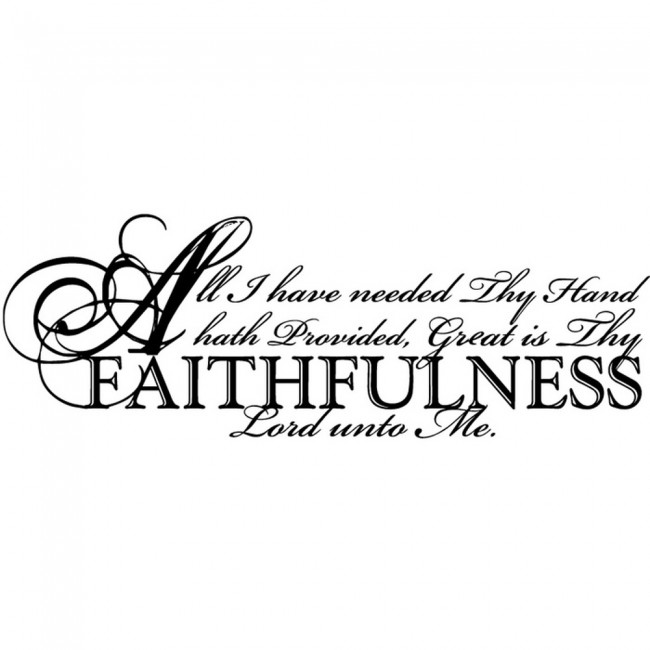 All I Have Needed Thy Hand Hath Provided Wall Sticker