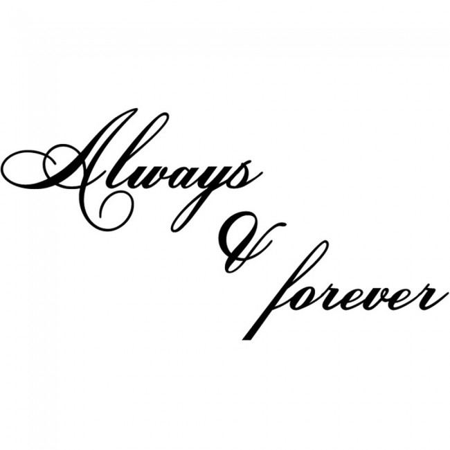 Wallpaper For Girls Room Uk Always And Forever Wall Sticker Love Quotes Wall Art