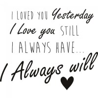 I Loved You Yesterday Wall Stickers Love Wall Art