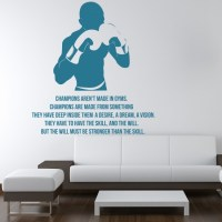 Champions Aren't Made In Gyms Quote Boxing Wall Stickers ...