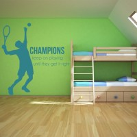 Champions Keep On Playing Wall Sticker Tennis Quote Wall ...