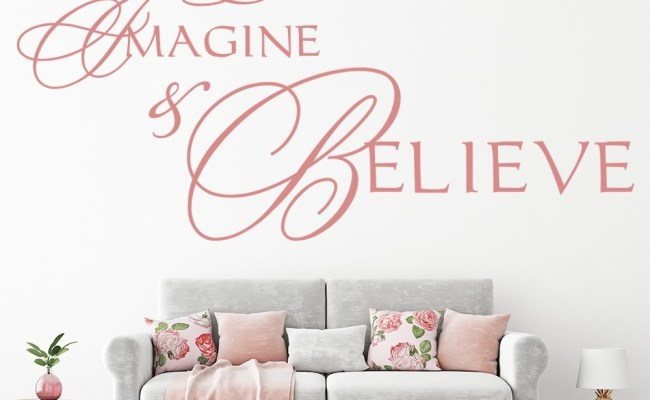 Dream Imagine Believe Wall Stickers Life Quote Wall Art