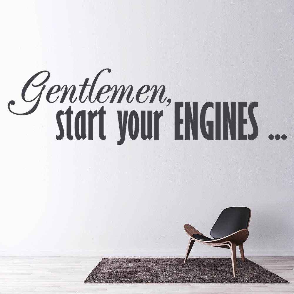 Gentlemen Start Your Engines Wall Sticker Racing Quote