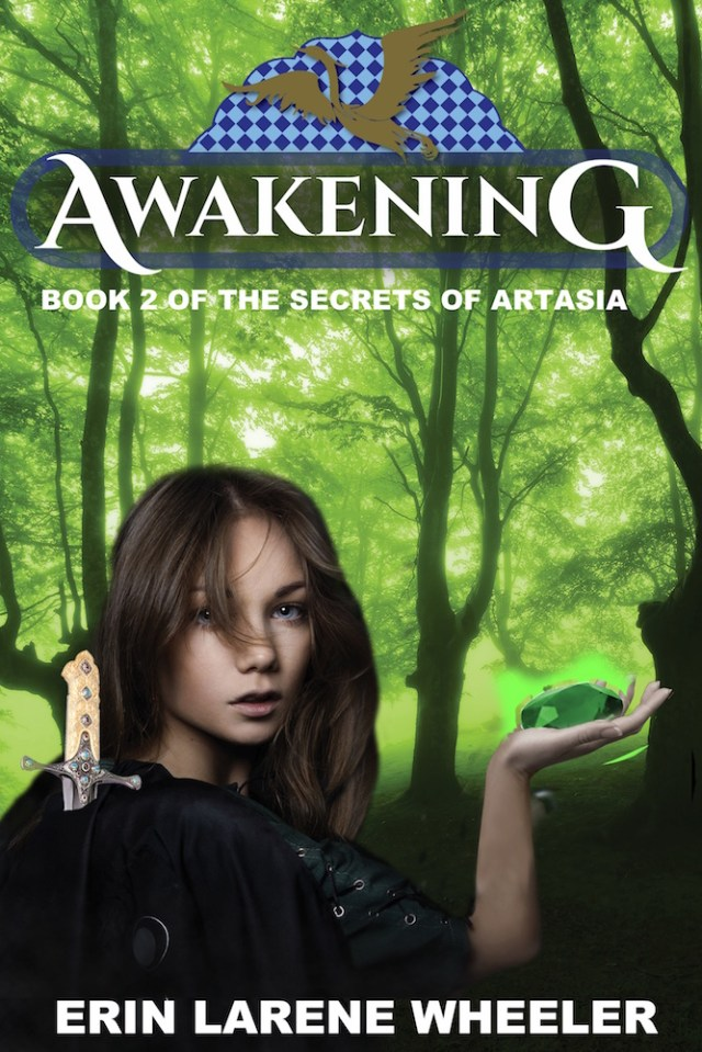 Awakening: Book 2 of the Secrets of Artasia by Erin Larene Wheeler Image