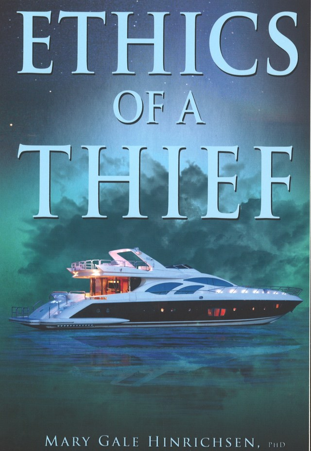 Ethics of a Thief by Mary Gale Hinrichsen Image