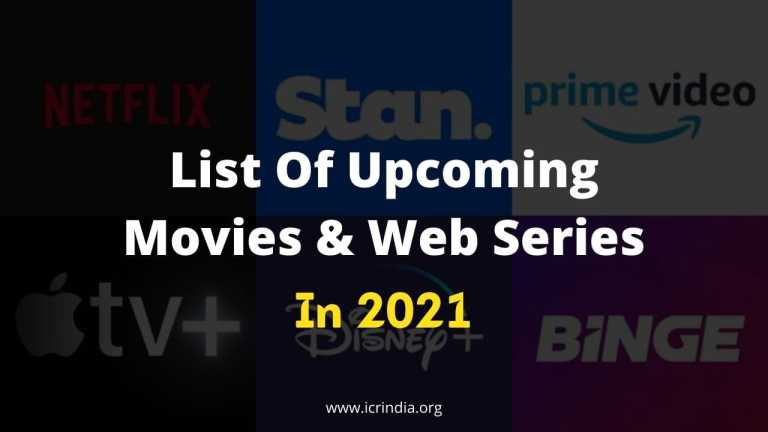 List Of Upcoming Movies & Web Series