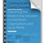 How Do Humanitarian Organizations and Local Media Communicate During Disasters?