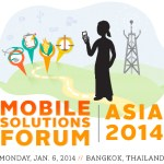 RSVP Now for Mobile Solutions Forum Asia 2014