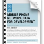 How to Use Mobile Phone Network Data for Better Development