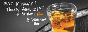 BAF Kickoff Event - Whiskey Bar