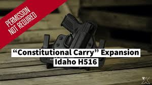 HB 516 is Law! Constitutional Carry in Idaho is Now for All Americans!