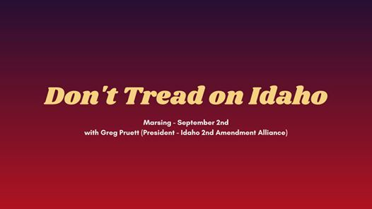 Don't Tread on Idaho Tour in Caldwell Tonight!
