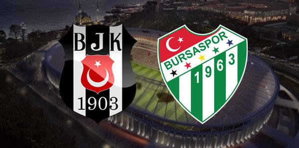 Beşiktaş Bursaspor Süper Lig maçı 26 Ağustos 2017