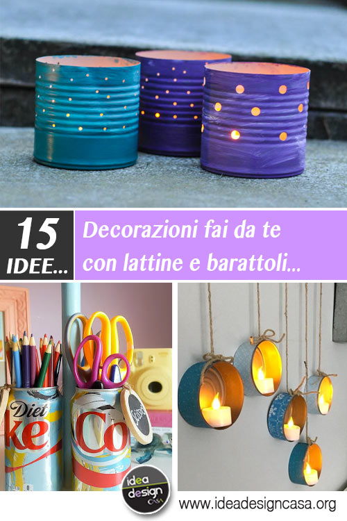 Decorazioni fai da te con lattine e barattoli in latta 15