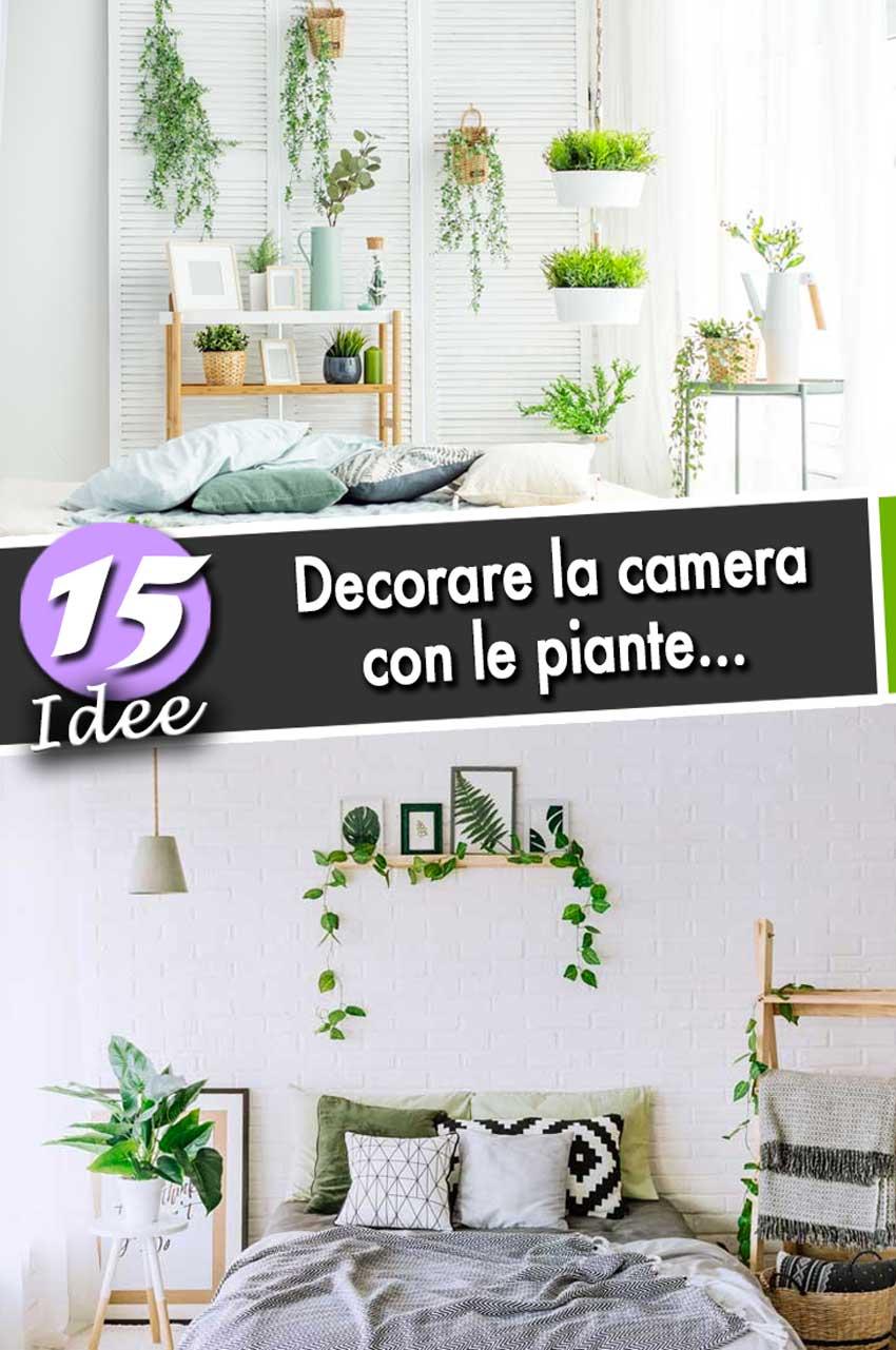 Decorare le pareti della camera da letto: Decorare La Camera Da Letto Con Le Piante Ecco 15 Idee Per Ispirarvi