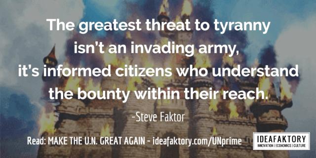 tyranny - make the UN great again - ideafaktory.com - steve faktor