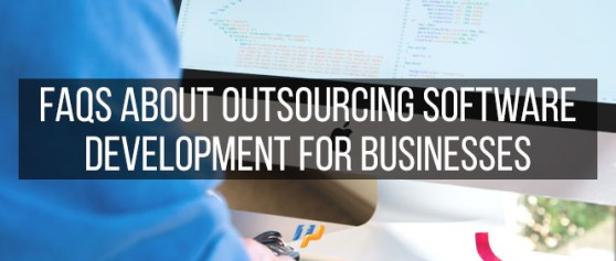 FAQs about Outsourcing Software Development for Businesses