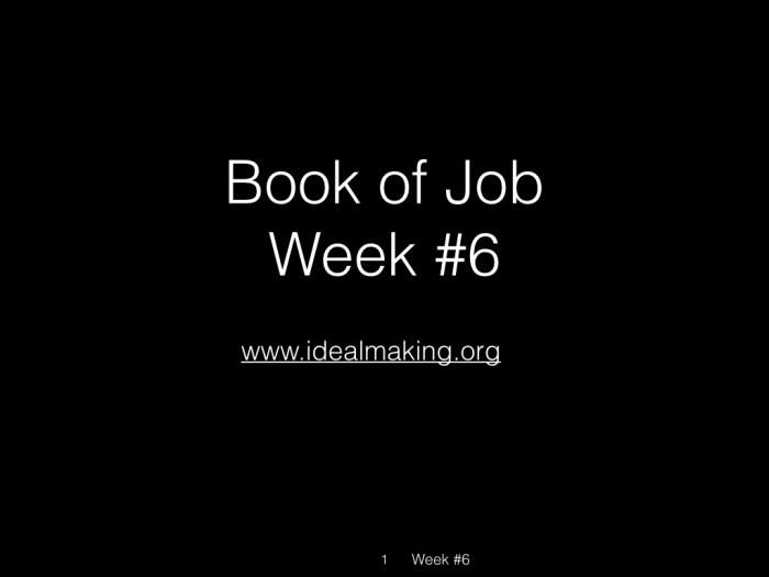 Book of Job, Week #6.001