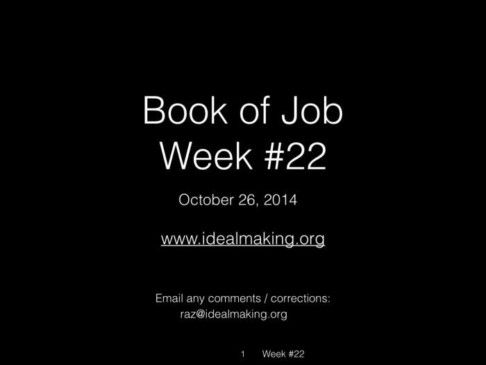 Book of Job, Raz, Week #22.001