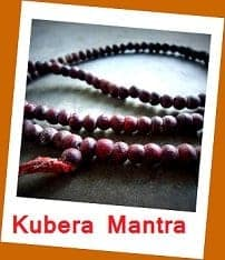 Click here to to Kubera Mantra Page