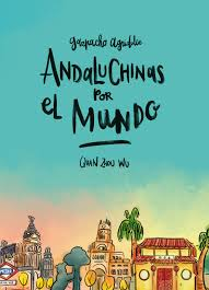 Andaluchinas por el mundo (Zhou Wu, Quan)_Ideas on Tour