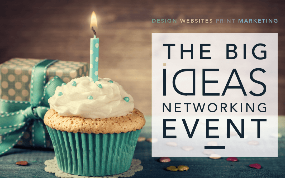 The Big Ideas Networking Event