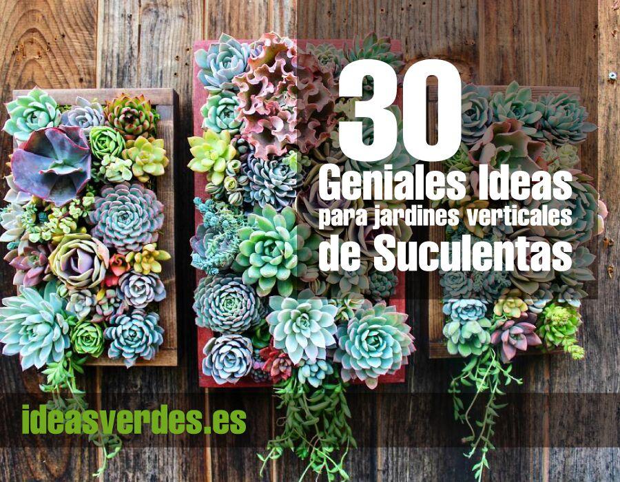 30 ideas geniales y originales para un jard n vertical de - Jardin vertical en casa ...