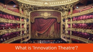 innovation theatre