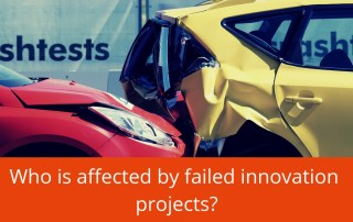 who is affected by failed innovation projects?