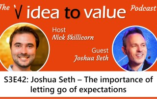 S3E42: Joshua Seth – The importance of letting go of expectations