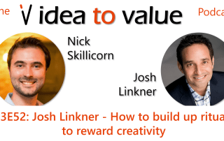 S3E52: Josh Linkner - How to build up rituals to reward creativity