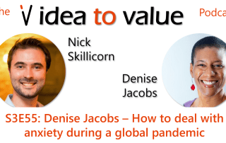 Podcast S3E55: Denise Jacobs – How to deal with anxiety during a global pandemic
