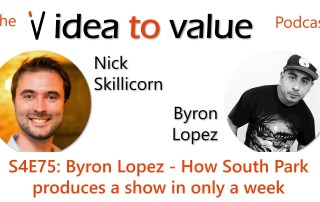 S4E75: Byron Lopez - How South Park produces a show in only a week