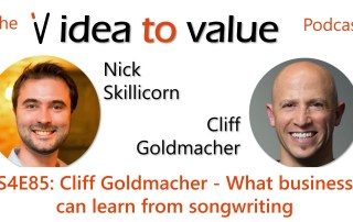 S4E85: Cliff Goldmacher - What business can learn from songwriting
