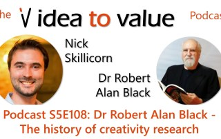Podcast S5E108: Dr Robert Alan Black - The history of creativity research