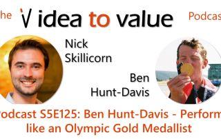 Podcast S5E125: Ben Hunt Davis - Perform like an Olympic Gold Medallist