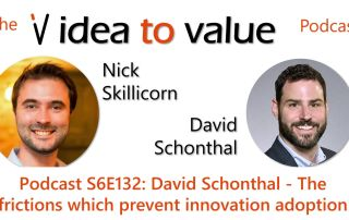 Podcast S6E132: David Schonthal - The frictions which prevent innovation adoption
