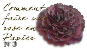 cours gratuits COMMENT_FAIRE_ROSE_PAPIER_3