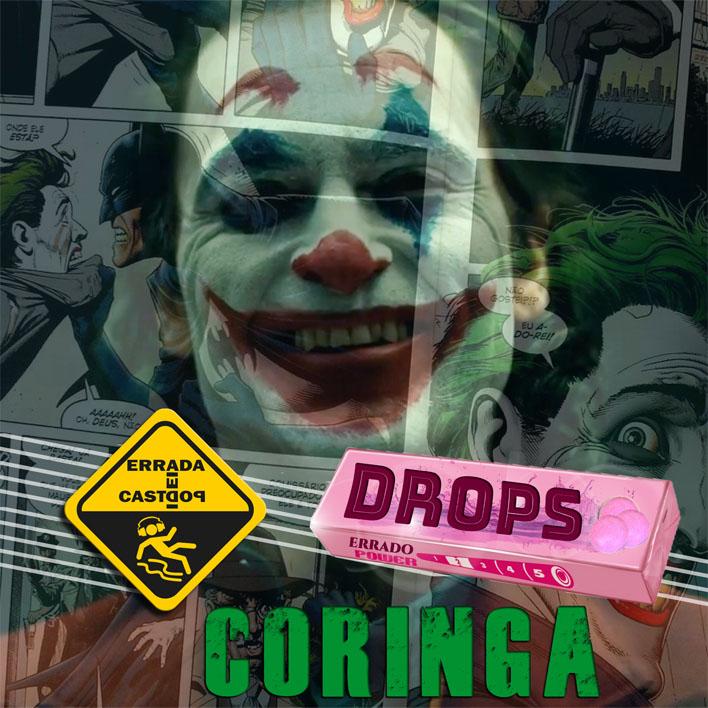 Drops Errado: Coringa