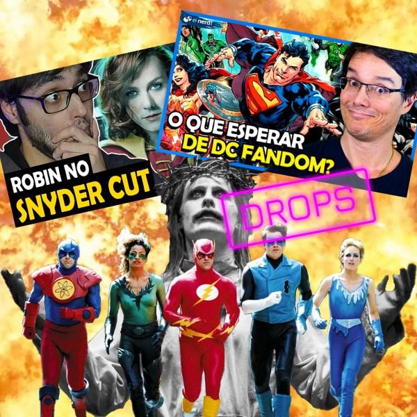 Drops Errado: Snyder Cut