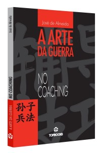 Arte da Guerra no coaching