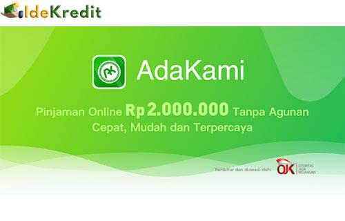 Unduh adakami pinjaman uang tunai dana online apk 2021. 15 Cara Pengajuan Pinjaman Adakami 2021 Syarat Keunggulan