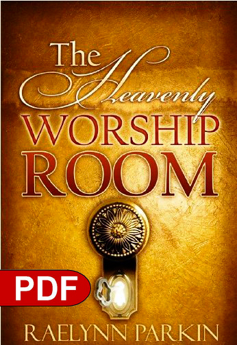 The Heavenly Worship Room Ebook PDF Download by Raelynn Parkin  Identity Network Prophetic