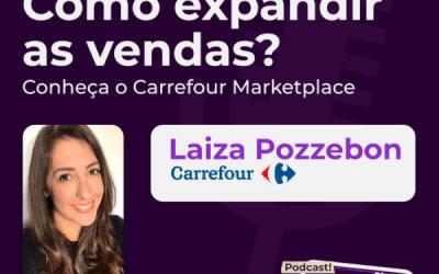 Podcast: conheça as vantagens do Carrefour Marketplace