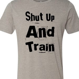 shut-up-and-train-tee