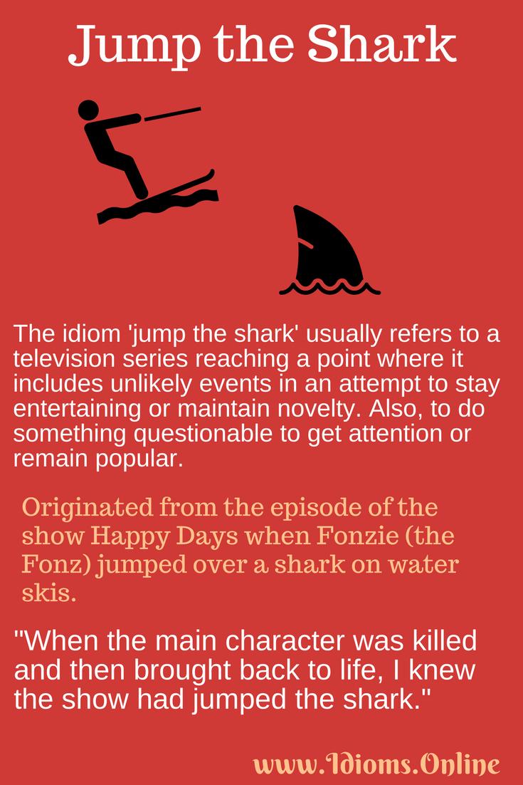 Jump the Shark | Idioms Online