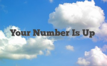 Your Number Is Up