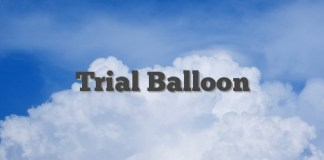 Trial Balloon